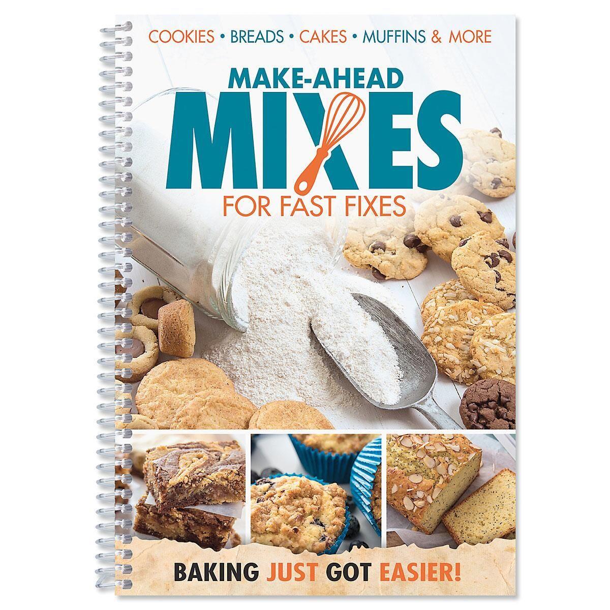 Make Ahead Mixes for Fast Fixes Cookbook