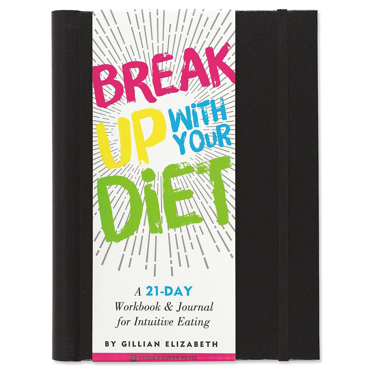 Break Up With Your Diet Book