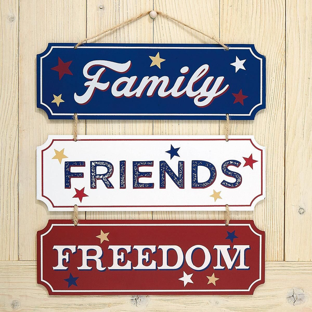 Family, Friends, Freedom Sign