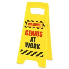Genius at Work Fair Warning Sign