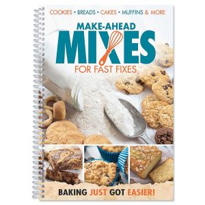 Make Ahead Mixes for Fast Fixes Cookbook