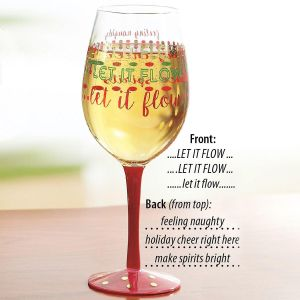 Let it Flow Wine Glass