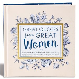 Amazing Quotes from Great Women Book