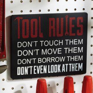 Tools Rules Wooden Plaque