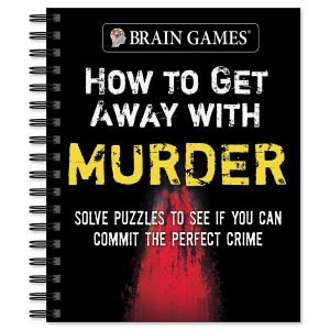 How to Get Away with Murder Book Brain Games®