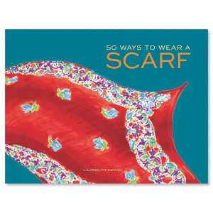 50 Ways to Wear a Scarf Book