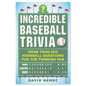 Incredible Baseball Trivia Book