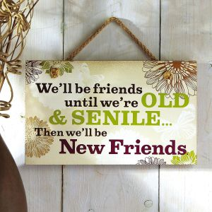 We'll Be Friends Wall Plaque