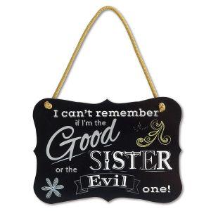 Good Sister or Evil Plaque
