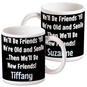 We'll Be Friends Personalized Mug