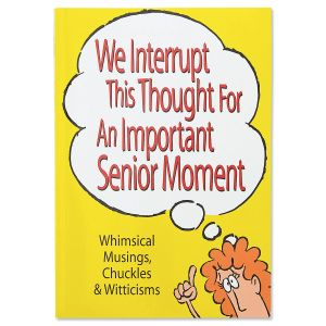 An Important Senior Moment Book