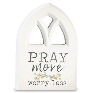 Pray More Inspirational Plaque