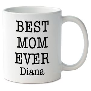 Best Mom Ever Personalized Mug
