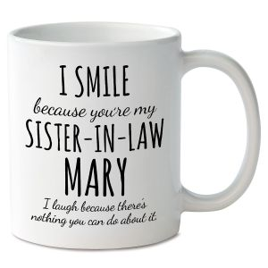 Smile Sister-In-Law Personalized Mug