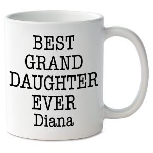 Best Granddaughter Ever Personalized Mug