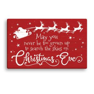 Never Be Too Grown Up For Christmas Canvas