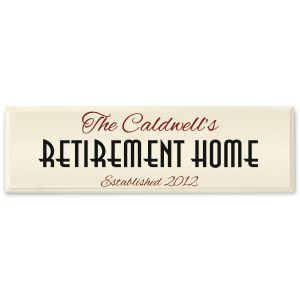 Retirement Home Wooden Plaque