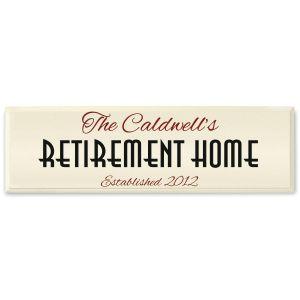 Retirement Home Wooden Plaque