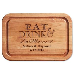 Eat, Drink, Be Married Engraved Wood Cutting Board