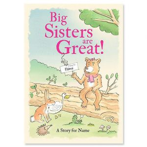 Personalized Big Sisters Are Great! Storybook