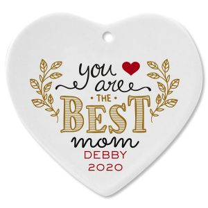 You Are the Best Mom Heart Ceramic Personalized Christmas Ornament