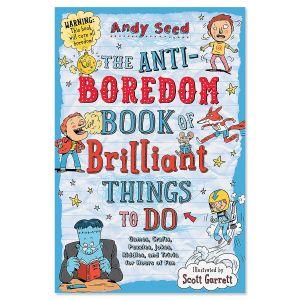 The Anti-Boredom Kids' Activity Book