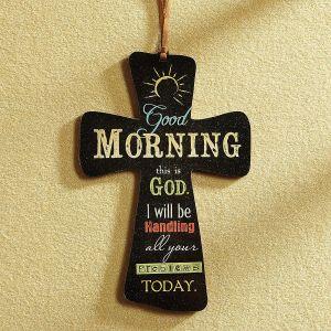 Good Morning God Resin Cross