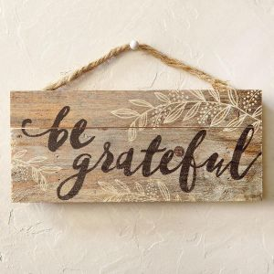 Be Grateful Hanging Sign