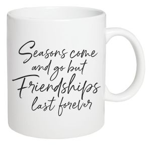 Friendships Last Forever Coffee Mug