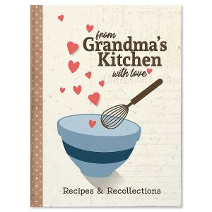 From Grandma's Kitchen Recipe and Memory Book