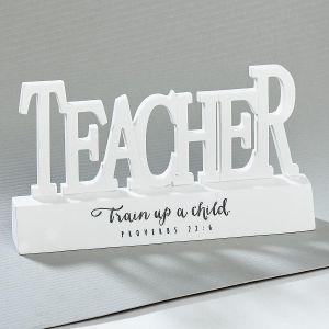 Teacher Train Up A Child Desktop Sign