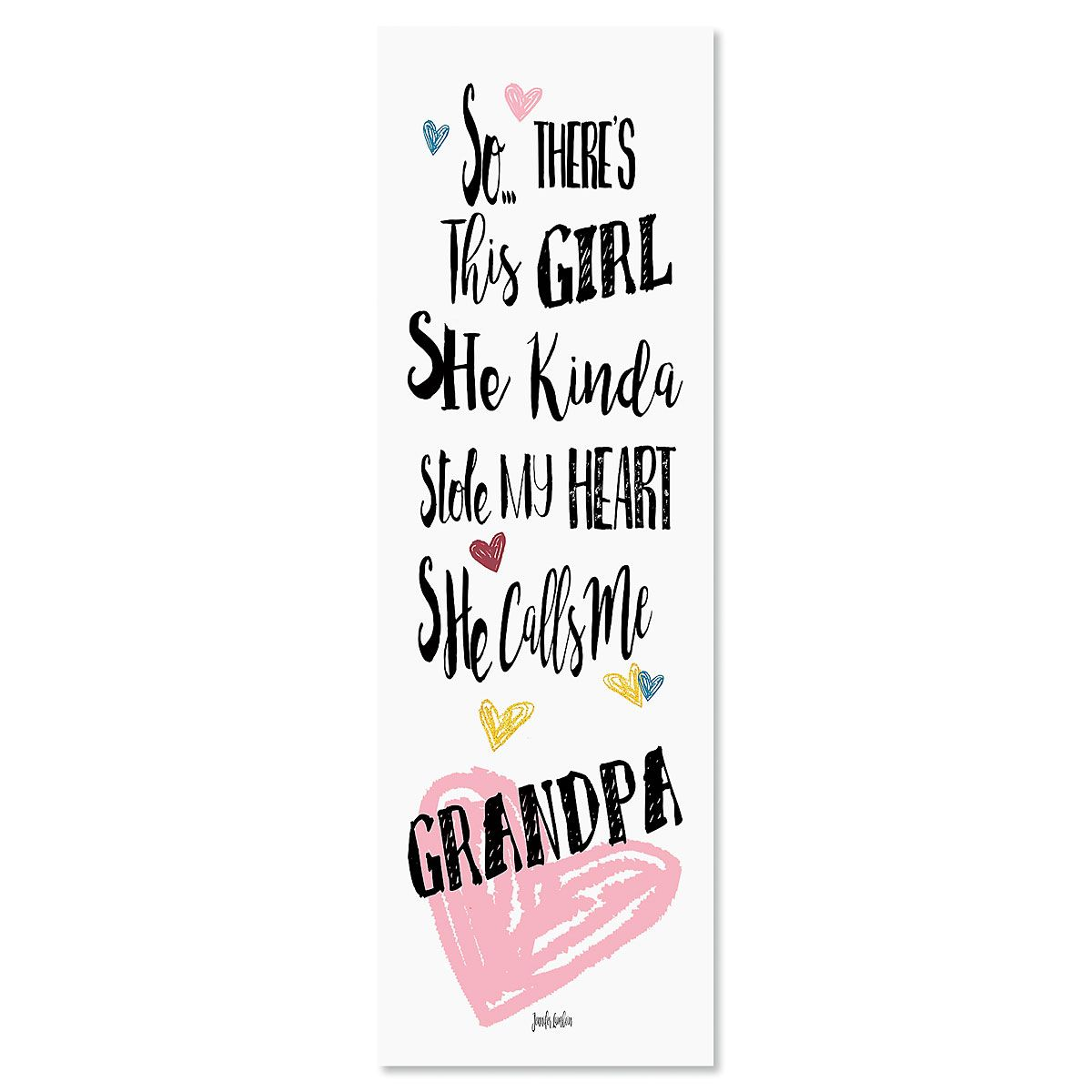 So There's This Girl Plaque Grandpa