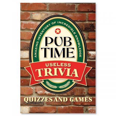 Pub Time Useless Trivia Book