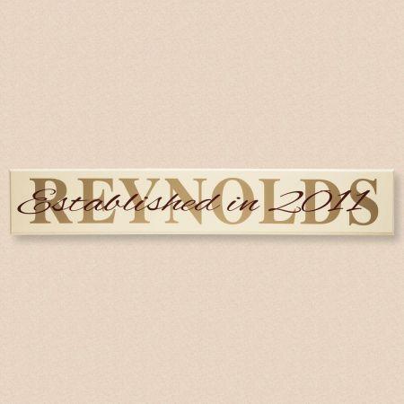Established In... Wood Plaque