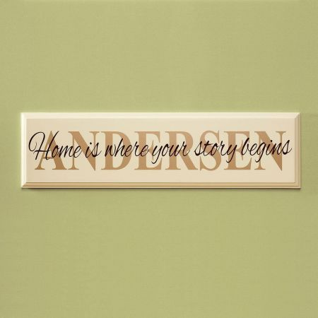 Home is Where Your Story Begins Plaque