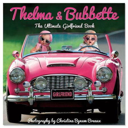 Thelma and Bubbette Gift Book