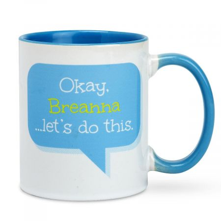 """Okay, Let's Do This"" Personalized Mug"