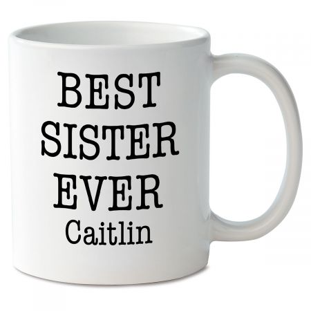 Best Sister Ever Personalized Mug
