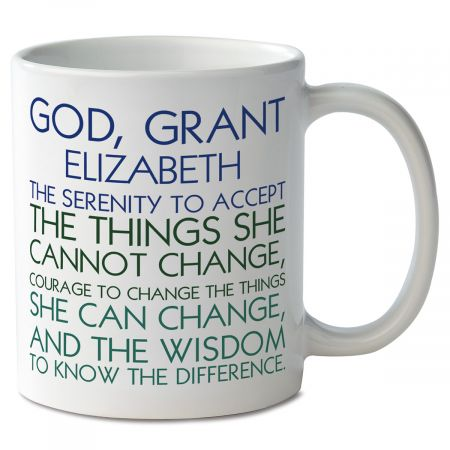 For Her Serenity Prayer Personalized Mug Mug is ceramic Measures 4  high Holds 11 ounces Microwave and dishwasher safe Same wording and personalization on both sides Specify name up to 10 characters (prints in all CAPS only).