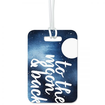 To The Moon Personalized Luggage Tag Keep track of backpacks, suitcases and sports bags. 2 3/4 x 4  plus strap. Specify 1 line up to 16 characters and 2 lines up to 22 characters each.