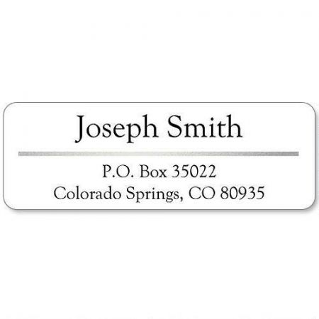 Silver/White Accent Label When a classic look is needed for your correspondence. 240 address labels per set, each measuring approximately 2  x 3/4 . Specify font and name, up to 18 characters on the 1st line and up to 28 characters on the 2nd and 3rd lines.