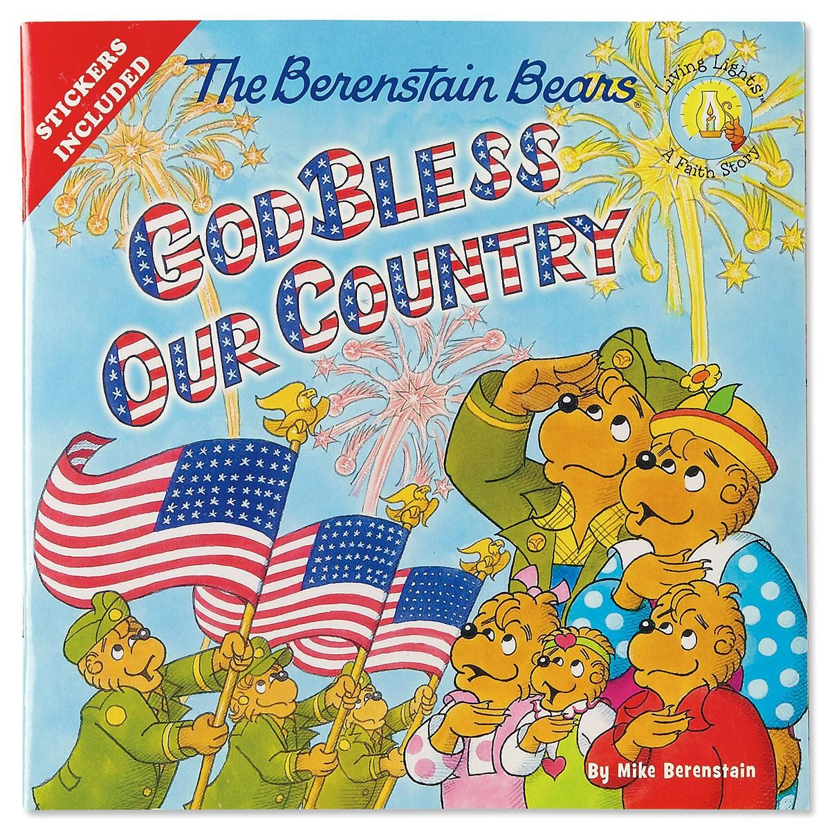 The Berenstain Bears God Bless Our Country Book