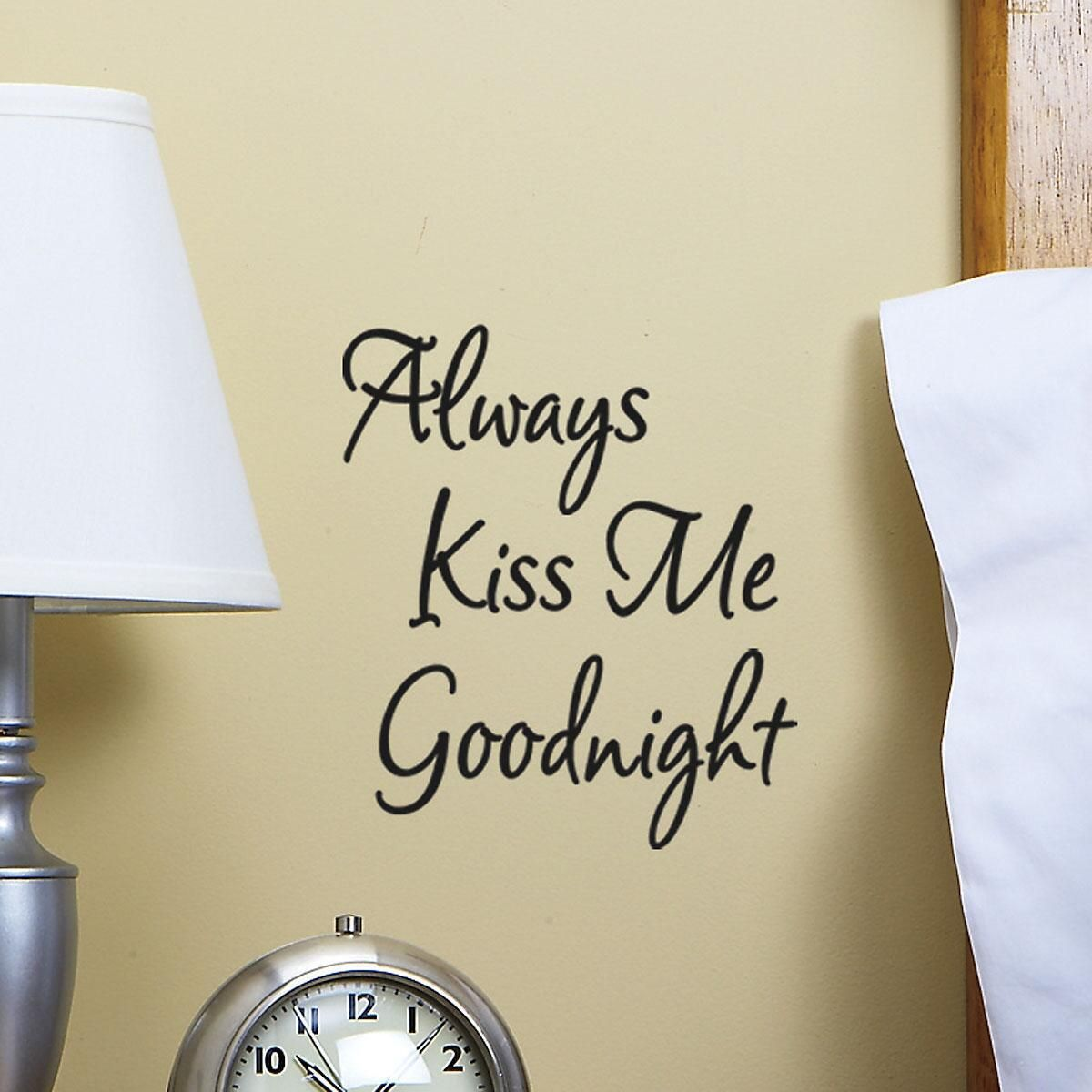 Always Kiss me Goodnight Vinyl Wall Words