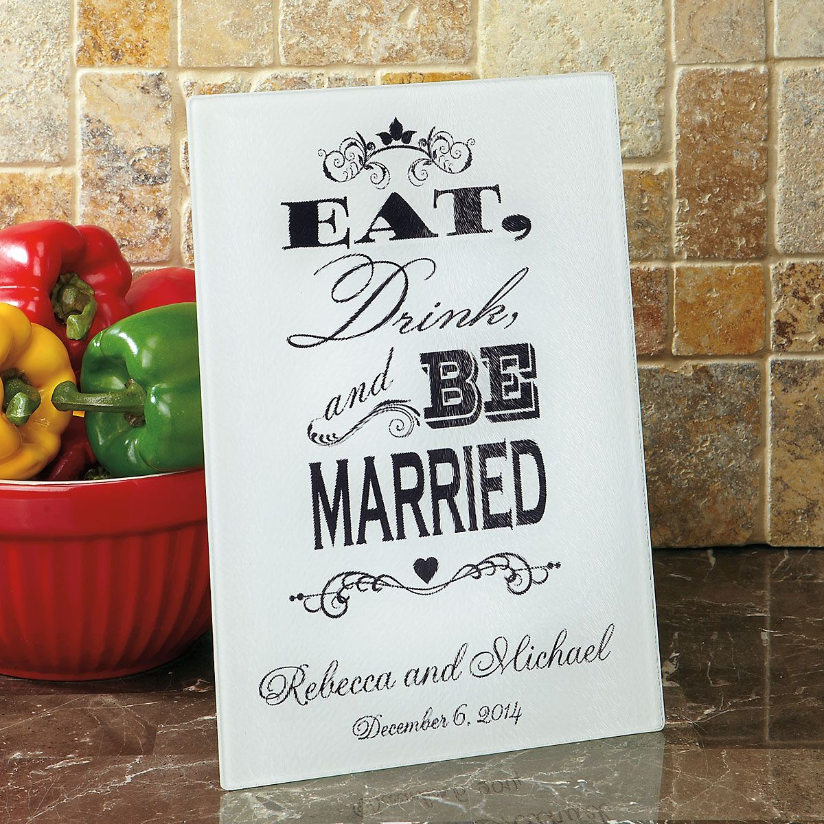 Eat, Drink, and Be Married Tempered Glass Cutting Board