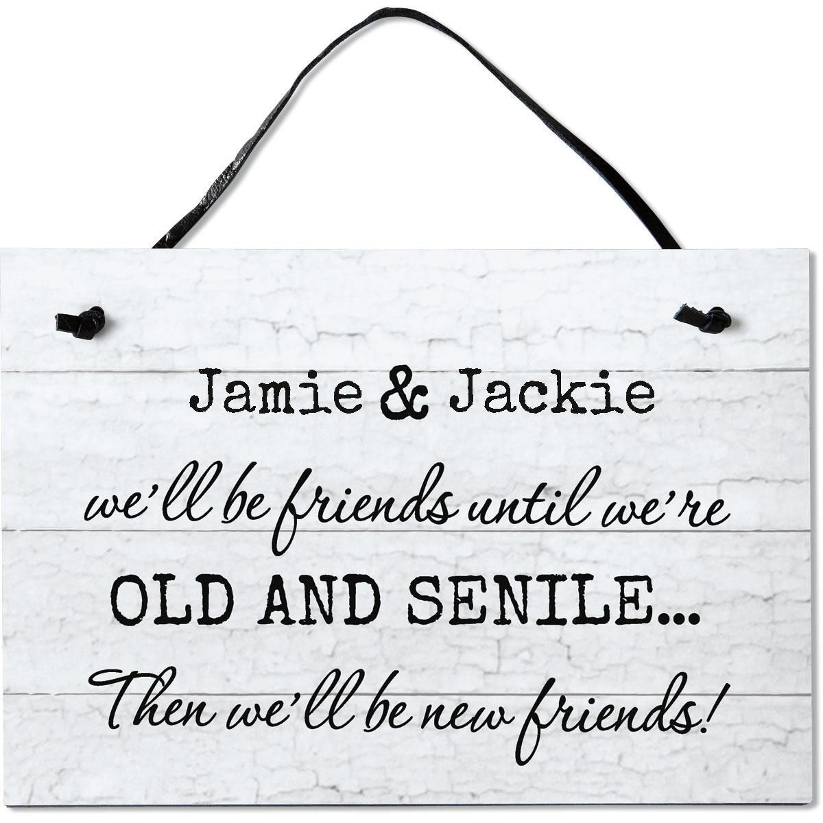 Personalized We'll Be Friends Plaque