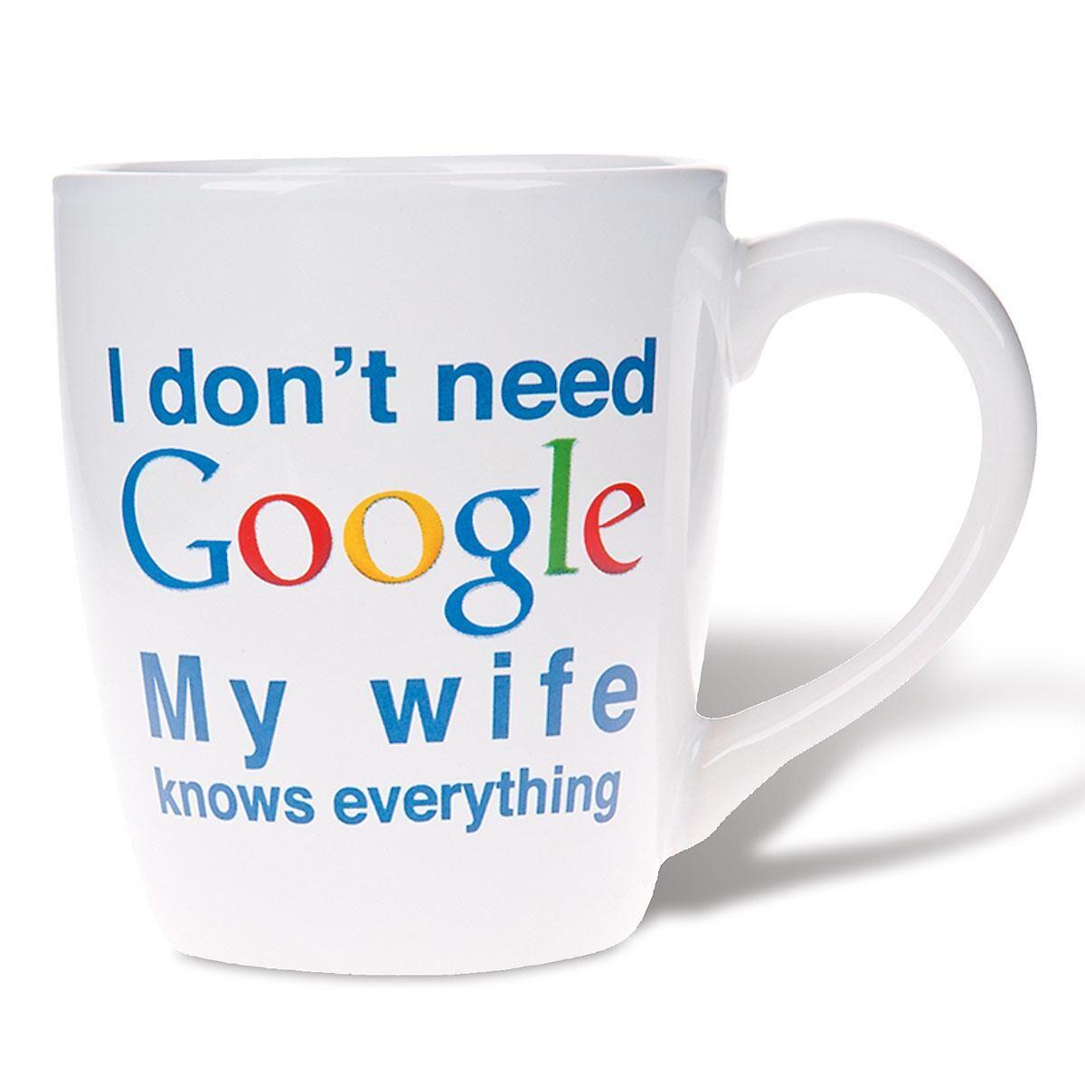 My Wife Knows Google Mug