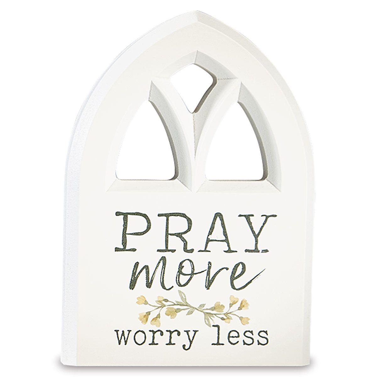 Pray More Inspirational Plaque