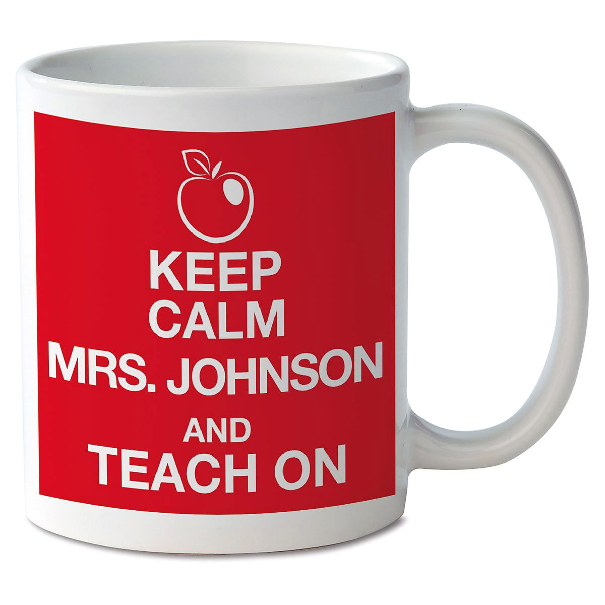 Keep Calm and Teach On Personalized Mug