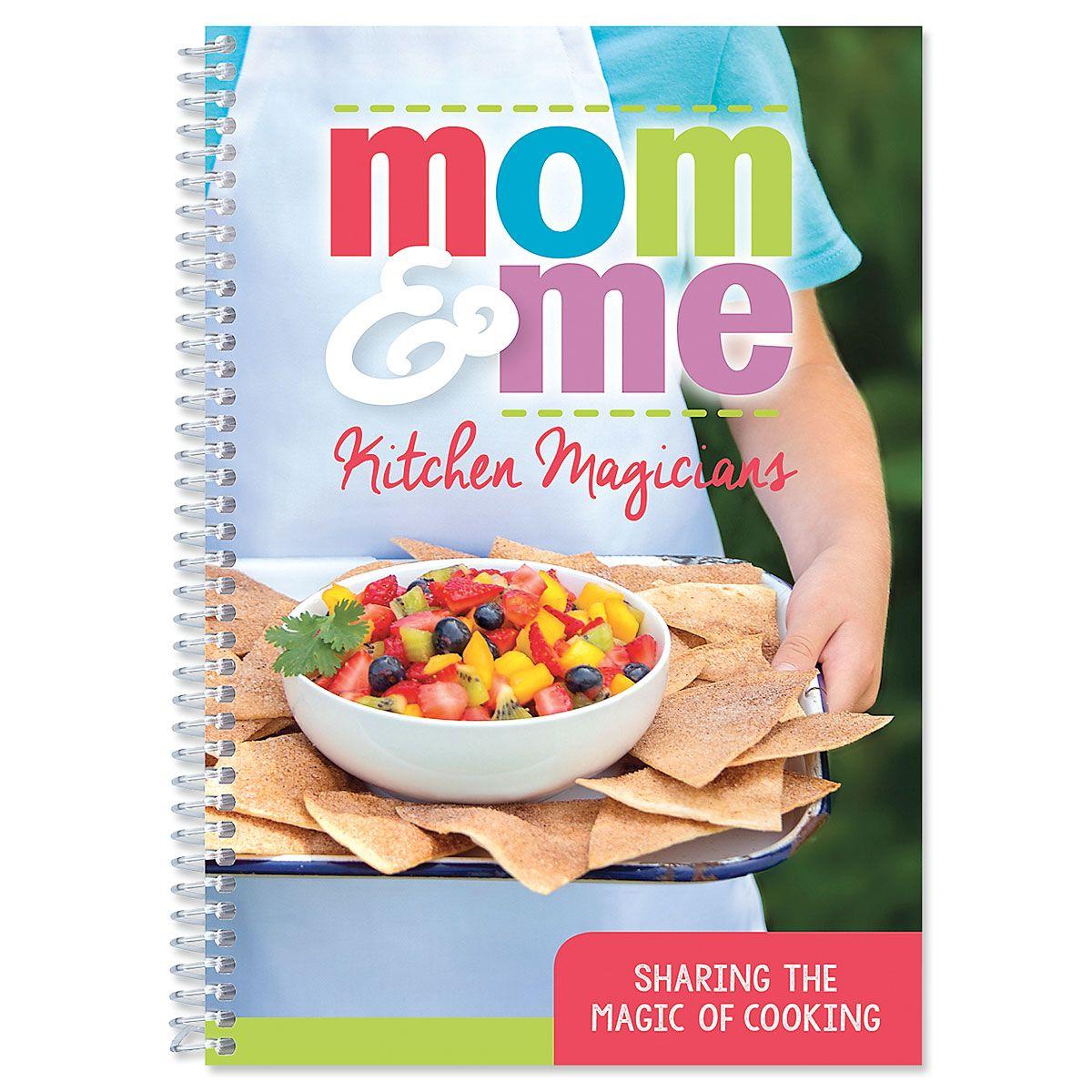 Mom & Me Kitchen Magicians Cookbook