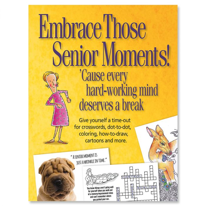 Embrace Those Senior Moments! Book